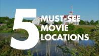 5 Must-See Movie Locations