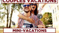 Mini-Vacations