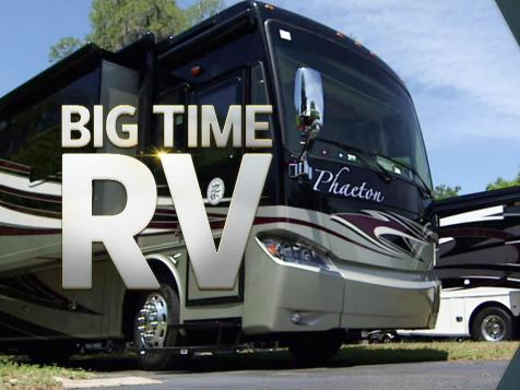 Get Ready for Big Time RV